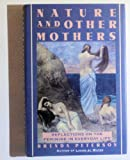 Nature and Other Mothers, Brenda Peterson, 0060163135