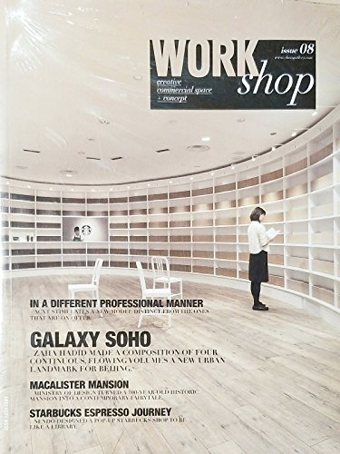 WORKSHOP, CREATIVE COMMERCIAL SPACE + CONCEPT, ISSUE, 08 (GALAXY SOHO)^ by Generic
