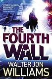 The Fourth Wall, Walter Jon Williams, 0316133396