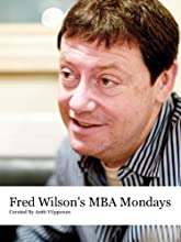 Fred Wilson's MBA Mondays