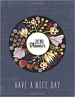 Amazoncom 2019 Planner Have A Nice Day Pastel Floral 2019 Planner