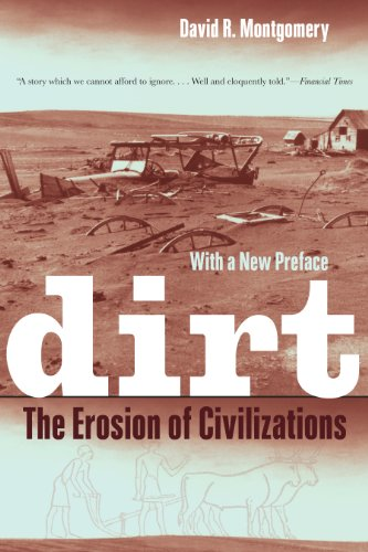 Dirt: The Erosion of Civilizations, With a New Preface