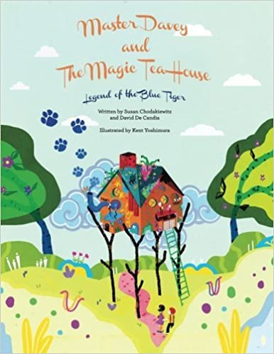 Book Master Davey and The Magic Tea House: Legend of the Blue Tiger by Susan Chodakiewitz (2013-09-04)