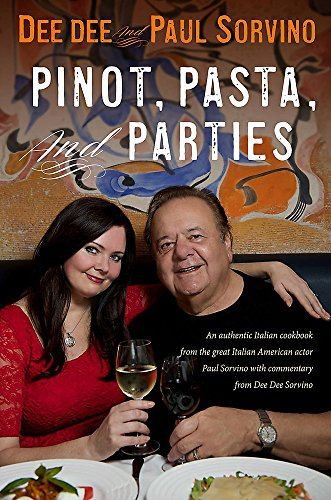 Pinot, Pasta, and Parties ()