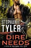 Dire Needs, Stephanie Tyler, 0451236238