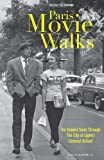 Paris Movie Walks, Michael Schurmann, 1887140832