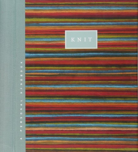 (Knit: A Personal Handbook (Nelson's Personal)