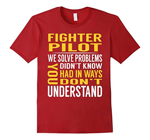 Mens Fighter Pilot Solve Problems TShirt Large Cranberry