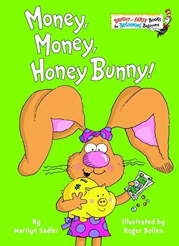 Money, Money, Honey Bunny! (Bright & Early Books(R)) ()