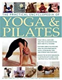 Practical Encyclopedia of Yoga and Pilates, Bel Gibbs, 075481582X