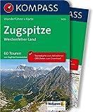 Zugspitze - Werdenfelser Land: Wanderführer mit Extra-Tourenkarte 1:40.000, 60 Touren, GPX-Daten zum Download (KOMPASS-Wanderführer, Band 5429)