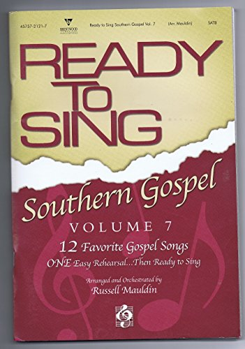 Ready to Sing Southern Gospel Volume 7