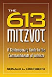 613 Mitzvot: A Contemporary Guide to the Commandments of Judaism