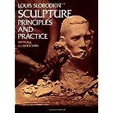 Sculpture: Principles and Practice