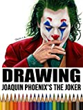 Clip: Drawing Joaquin Phoenix's The Joker