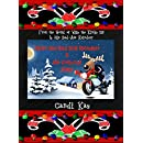 Dylan the Bad Boy Reindeer & His Virtuous Mate (Willy the Kinky Elf & His Bad-Ass Reindeer Book 5)