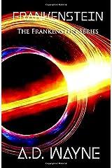 FRANKENSTEIN (The Frankenstein Series) Paperback