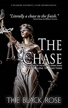 The Chase (Volumes One, Two, and Three of the Second Book of The Killing Game Series) by [The Black Rose]