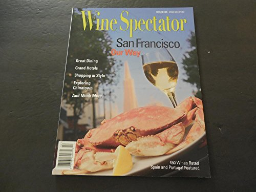 Wine Spectator Oct 15 1996 San Francisco Dining Hotels Shopping ()