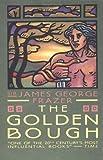 The Golden Bough, James Frazer, 0684826305