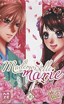 Mademoiselle se marie, tome 10  par Hazuki