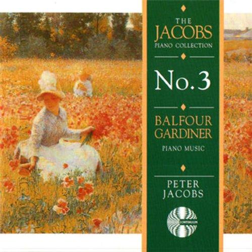 Balfour Gardiner: Piano Music