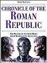Chronicle of the Roman Republic par Matyszak