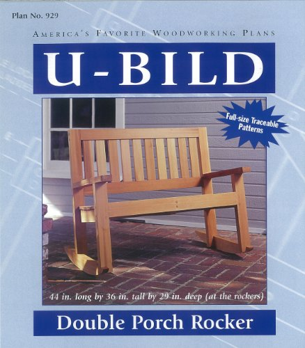 U-Bild 929 Double Porch Rocker Project Plan