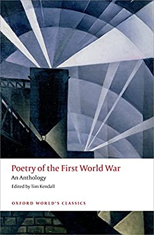Poetry of the First World War: An Anthology (Oxford World's Classics) - Island Company Blue Oxford