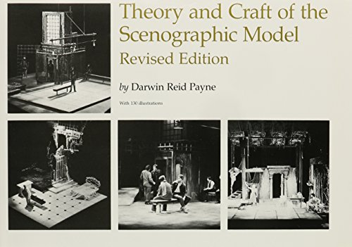 Theory and Craft of the Scenographic Model, Revised Edition