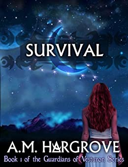 Survival, a YA paranormal romance  (Book 1 of The Guardians of Vesturon Series) by [Hargrove, A.M.]