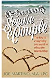 #7: The Emotionally Secure Couple: The Key to Everything You Want in a Healthy Relationship