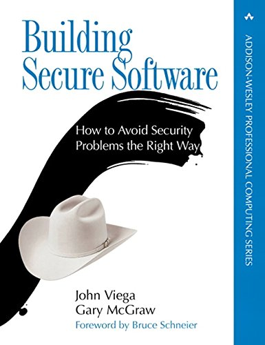 (Building Secure Software: How to Avoid Security Problems the Right Way)