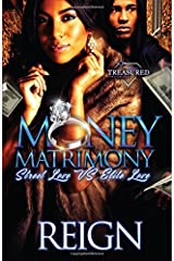Money Matrimony: Street Love VS Elite Love Paperback