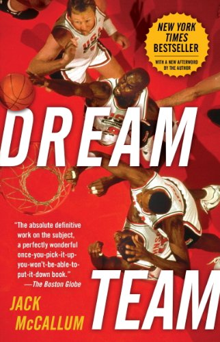 - Dream Team: How Michael, Magic, Larry, Charles, and the Greatest Team of All Time Conquered the World and Changed the Game of Basketball Forever