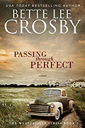 Passing through Perfect: The Wyattsville Series, Book 3