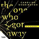 The One Who Got Away | Caroline Overington