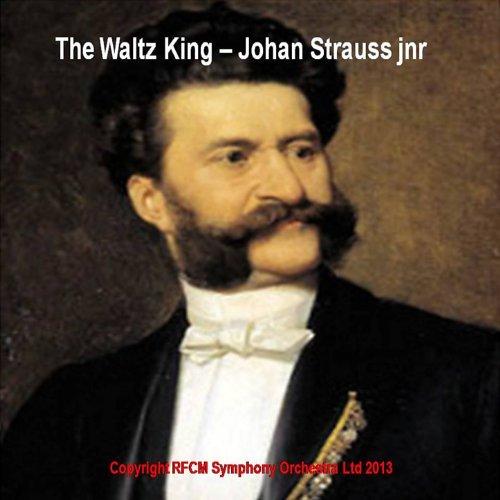 Johann Strauss II: The Waltz King (Volume 1) (Waltz Johann King Strauss)