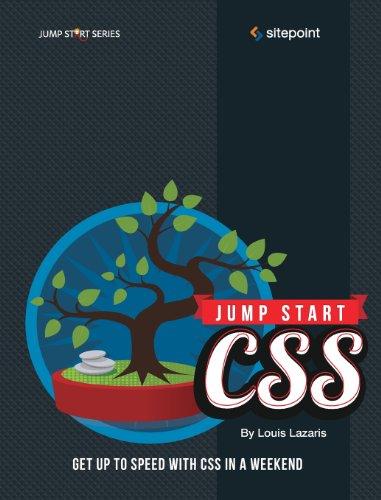 Jump Start CSS by Louis Lazaris, Publisher : SitePoint