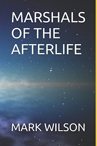 Read Online MARSHALS OF THE AFTERLIFE pdf epub