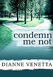 Condemn Me Not