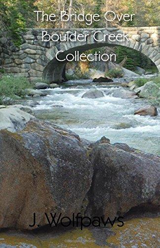 Download The Bridge Over Boulder Creek Collection pdf