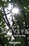 img - for How to Survive in Such a Time as This by Marjorie Simon (2006-09-21) book / textbook / text book
