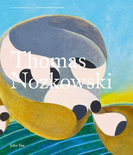 Thomas Nozkowski (Contemporary Painters Series)