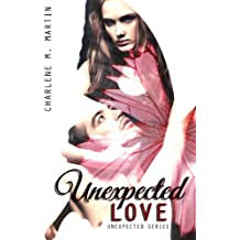 Unexpected Love (Unexpected Series Book 1)