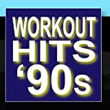 Workout Hits: 90s - Top 10 Super Hits