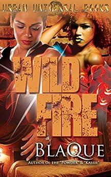 Wild Fire by [BlaQue]