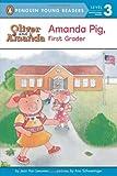 Amanda Pig, First Grader (Oliver and Amanda)