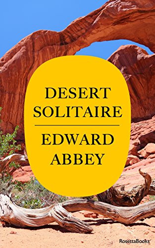 Desert Solitaire: A Season in the Wilderness (Edward Abbey Collection)