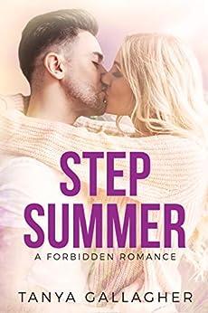 Step Summer: A Forbidden Romance by [Gallagher, Tanya]
